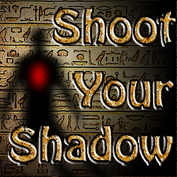Shoot Your Shadow